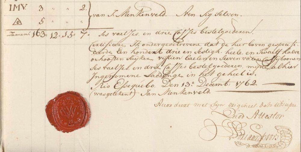 Op 13 december 1763 door kapitein Menkenveld getekend en gezegeld document van een deel van de retournlading die werd gekocht van de opbrengst van de verkochte slaven.