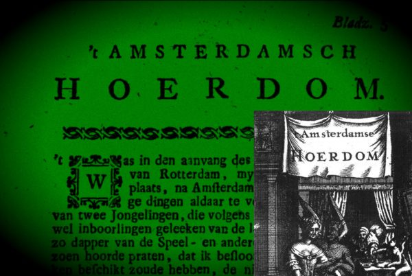 't Amsterdamsche Hoerdom - 'Seksuele Lonely Planet' uit de Gouden Eeuw (Delpher)