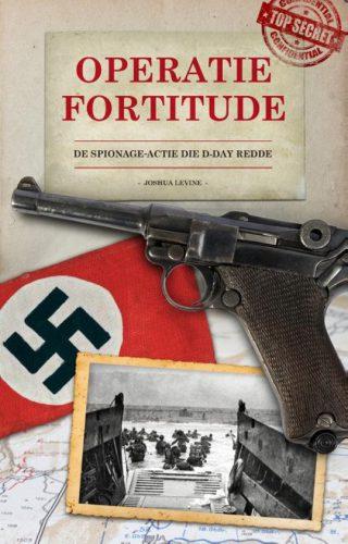 Operatie Fortitude – Joshua Levine