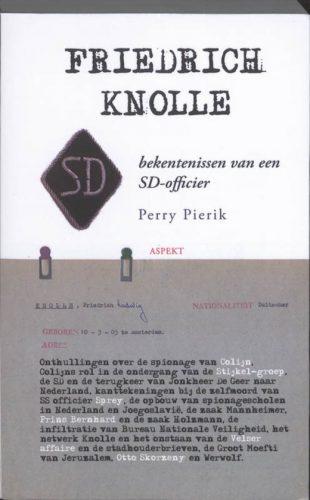 Friedrich Knolle. Bekentenissen van en onderzoek naar SD-officier