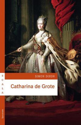 Catharina de Grote - Simon Dixon