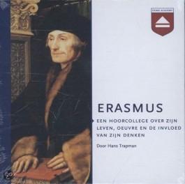 Het hoorcollege van Hans Trapman over de humanist Desiderius Erasmus