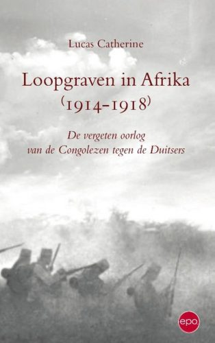 Loopgraven in Afrika 1914 – 1918