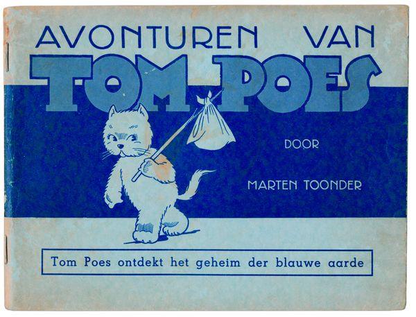 Marten Toonder, Avonturen van Tom Poes. Tom Poes ontdekt het geheim van de blauwe aarde, eerste druk, Amsterdam 1941. Collectie Matla, Den Haag