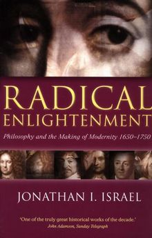 'Radical Enlightenment', een bekend werk van Jonathan I. Israel