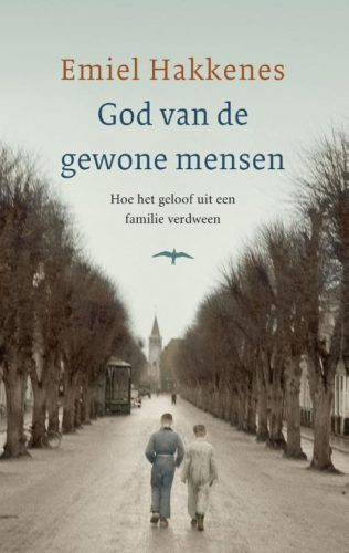 God van de gewone mensen - Emiel Hakkenes