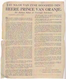 Proclamatie 'Uit naam van zyne hoogheid den Heere Prince van Oranje' op 21 november 1813. Deprins moest toen nog worden opgespoord.