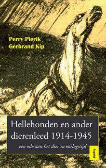 Hellehonden en ander dierenleed 1914-1945