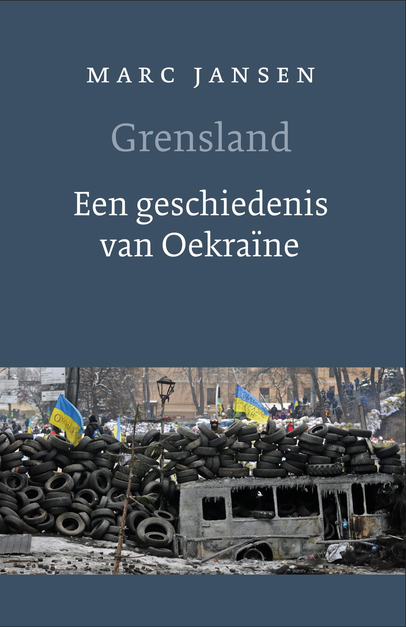 Grensland - Een geschiedenis van Oekraïne