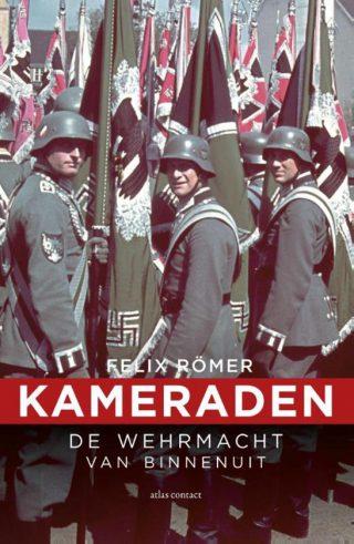Kameraden - De Wehrmacht van binnenuit
