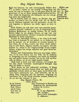 Noodkreet  van het bestuur van de kolonie Berbice aan de regering in de Republiek: 'Souden onse Vaderlandsche Scheepen nog langer uitblyven, dan soude het bedroefd met ons gesteld kunnen worden'.