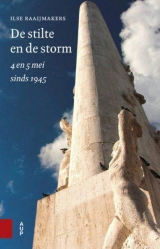 De stilte en de storm - 4 en 5 mei sinds 1945