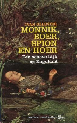 Monnik, boer spion en hoer - Ivan Ollevier