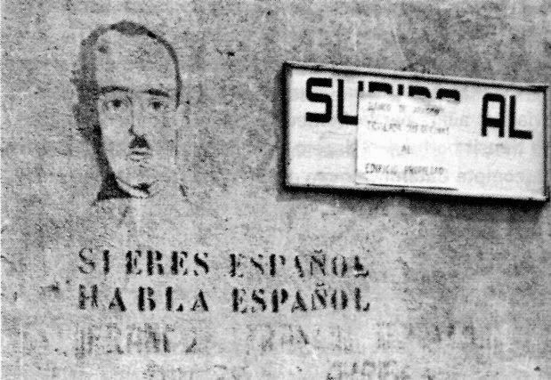 Dwingende  aanbeveling uit de Franco-tijd: 'Ben je Spanjaard, spreek dan Spaans'