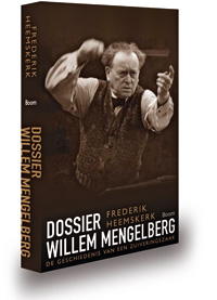 Dossier Willem Mengelberg – Frederik Heemskerk
