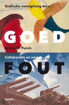 Goed fout - Grafische vormgeving in Nederland 1940-1945