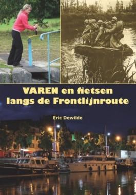 Varen en fietsen langs de frontlijnroute – Eric Dewilde