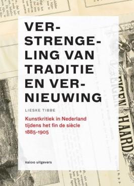 Verstrengeling van traditie en vernieuwing - Lieske Tibbe