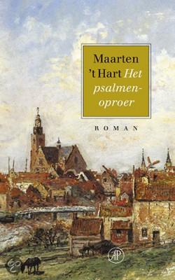 Maarten 't Hart wijdde een roman aan de commotie over psalmenzang in 'Het Psalmenoproer'