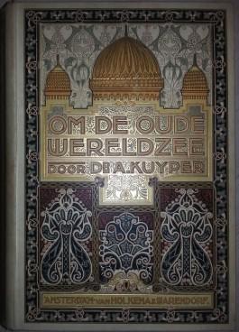 Cover van het boek van  Kuyper, 'Om de oude wereldzee'