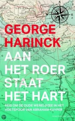 Aan het roer staat het hart – George Harinck