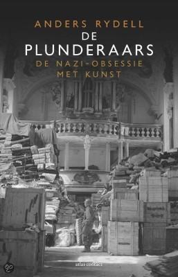 De plunderaars, de nazi-obsessie met kunst - Anders Rydell