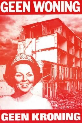 """Protestaffiche van de kraakbeweging, april 1980: """"Geen woning, geen kroning"""". Bron: VPRO Radioarchief."""