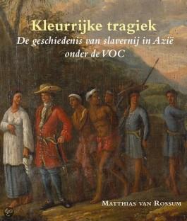 Kleurrijke tragiek - Matthias van Rossum