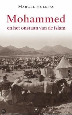 Mohammed en het ontstaan van de islam - Marcel Hulspas