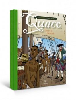 Quaco. Leven in slavernij – Eric Heuvel & Ineke Mok