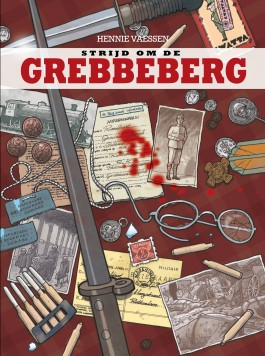 Strijd om de Grebbeberg - Hennie Vaesen