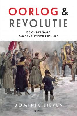 Oorlog & revolutie – Dominic Lieven