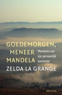 Goedemorgen, meneer Mandela – Zelda la Grange