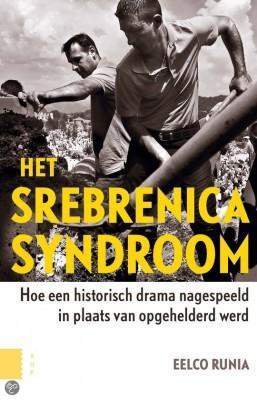 Het Srebrenicasyndroom - Eelco Runia