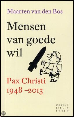 Mensen van goede wil - Maarten van den Bos