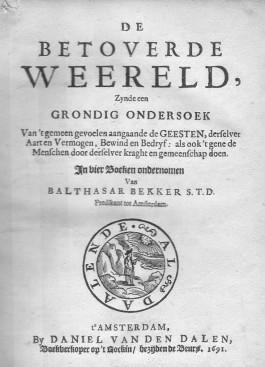 Balthasar Bekker, De betoverde wereld (1691). Bron: Koninklijke Bibliotheek, Den Haag