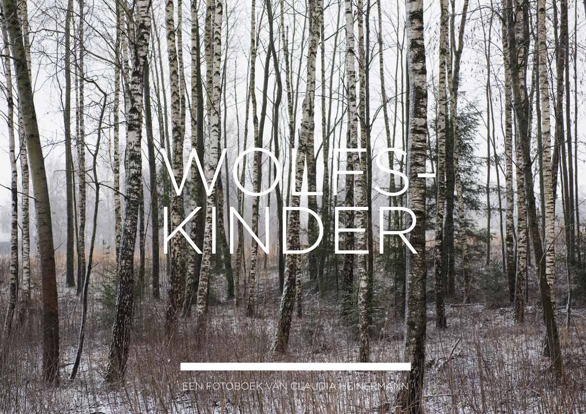 Wolfskinder - Een fotoboek van Claudia Heinermann