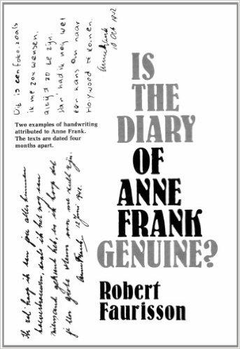Omslag van de Engelse vertaling van het boek van de Franse revisionist en Holocaustontkenner Robert Faurisson, waarin de authenticiteit van Het Achterhuis wordt betwijfeld