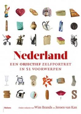 Nederland. Een objectief zelfportret in 51 voorwerpen