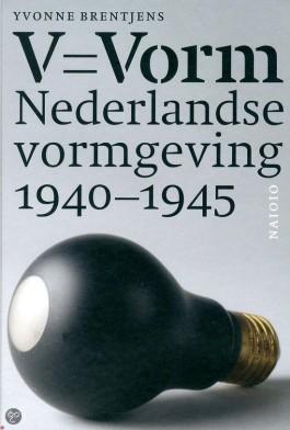 V = Vorm – Nederlandse vormgeving 1940-1945