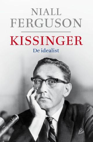 Kissinger, de idealist - Niall Ferguson