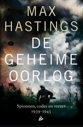 De geheime oorlog – Max Hastings