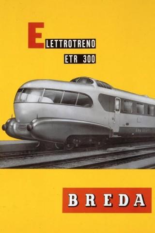 Brochure ETR 300, Breda ca. 1952 (coll. Comune di Milano)