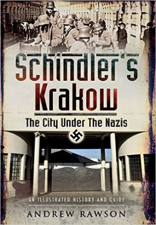 Schindler's Krakow - The City Under the Nazis