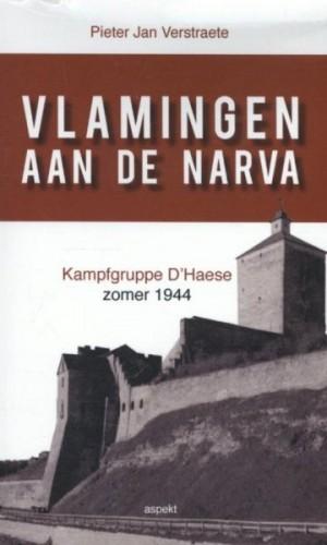 Vlamingen aan de Narva – Kampfgruppe D'Haese, zomer 1944