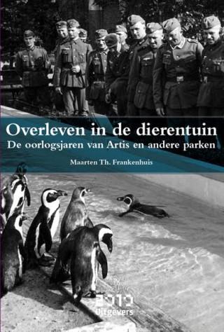 Overleven in de dierentuin - Maarten Frankenhuis