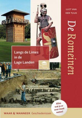 De Romeinen - Langs de limes in de Lage Landen