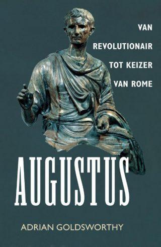 Augustus - Van revolutionair tot keizer van Rome