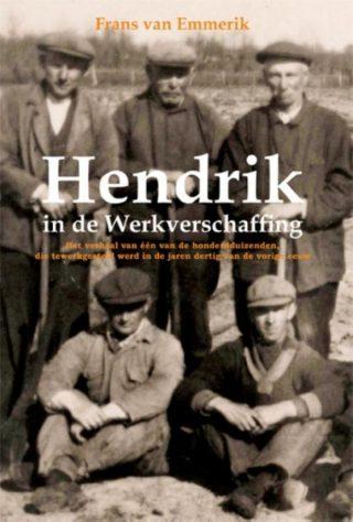 Hendrik in de werkverschaffing