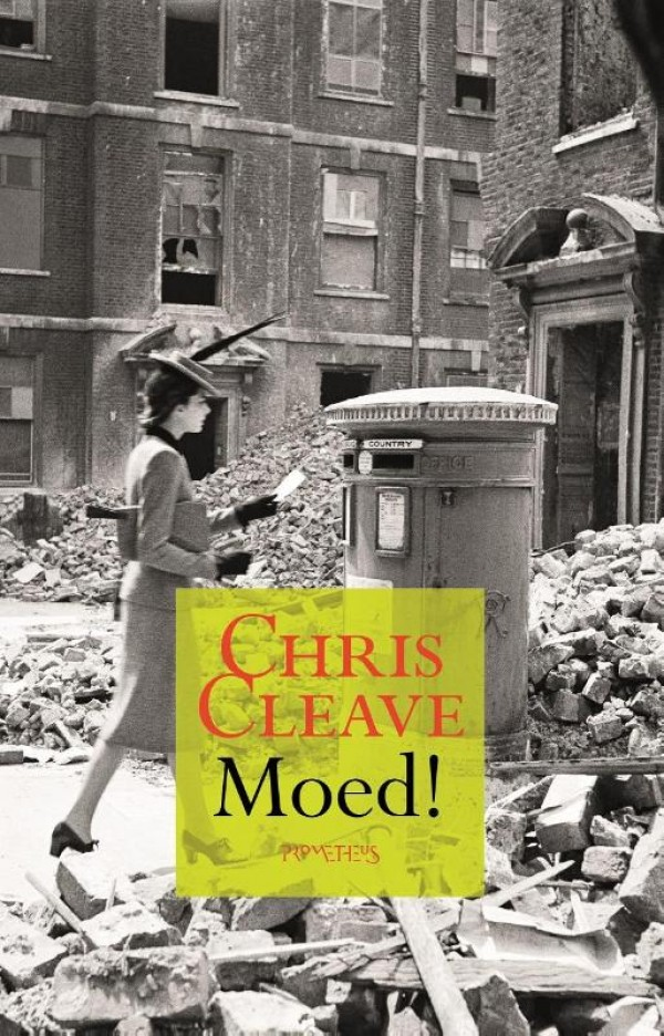 Moed! - Chris Cleave